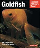 Goldfish (Complete Pet Owner's Manuals)
