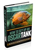 How To Set Up An Oscar Tank