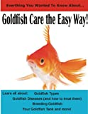 Goldfish Care The Easy Way!