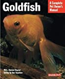 Goldfish (Complete Pet Owner's Manuals)