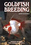 Goldfish Breeding and Genetics