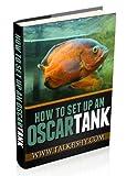 How To Set Up An Oscar Tank